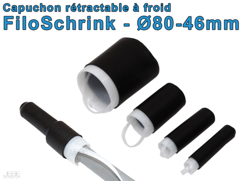 FiloShrink capuchon rétractable à froid Ø80-46mm